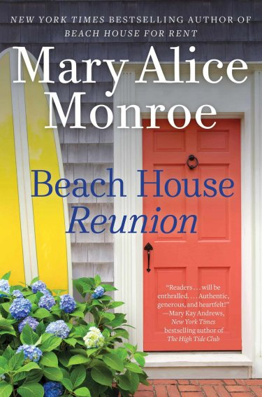 Beach House Reunion (Beach House #5) by Mary Alice Monroe