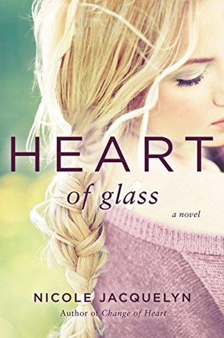 Heart of Glass by Nicole Jacquelyn