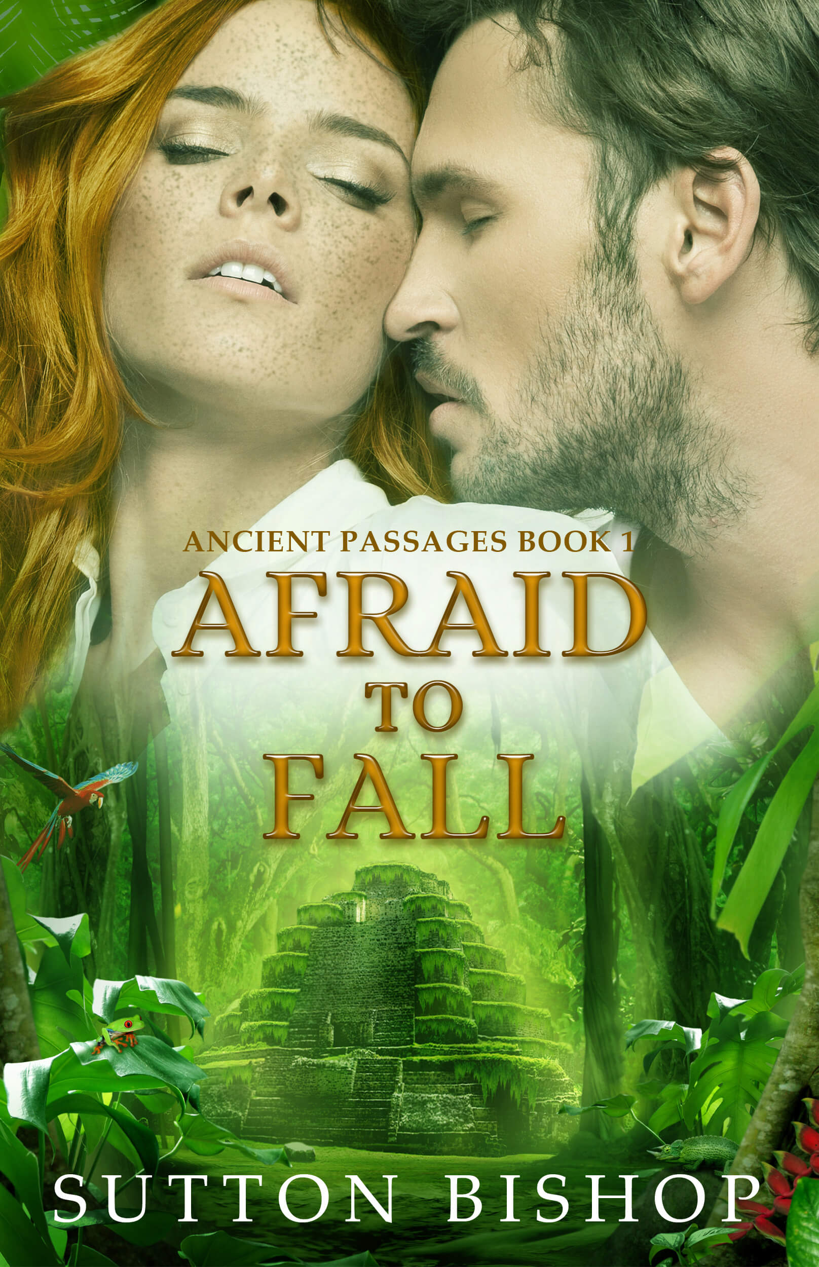 Afraid to Fall (Ancient Passages, #1) by Sutton Bishop